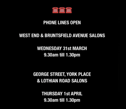 PHONE LINES ARE NOW OPEN AT CHEYNES HAIR SALONS IN EDINBURGH